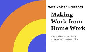 Subscribe, Like, Hit the Bell Vote Voiced Presents Working From Home
