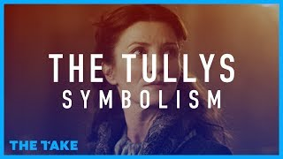 Game of Thrones Symbolism: House Tully