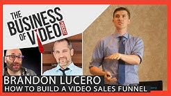 How to Create a Video Sales Funnel with Brandon Lucero - Owen Video