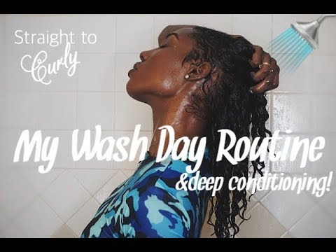 My Wash Day Routine +deep conditioning (Straight to Curly!)