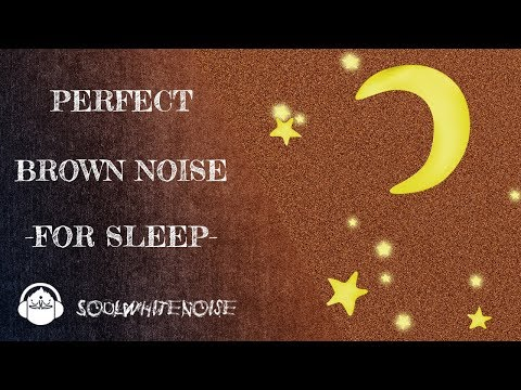 Perfect Brown Noise For A Deep, Blissful And Restful Sleep