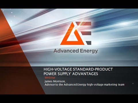 AE Webinar - High Voltage Standard Product Power Supply Advantages
