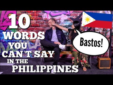 10 WORDS WITH DOUBLE MEANINGS IN THE PHILIPPINES!