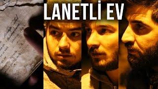 ŞİRİNCE KÖYÜ | LANETLİ EV