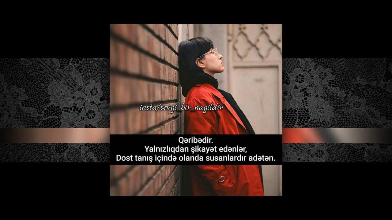 Qemli Ayriliq Sekilleri 2017 Ehmed Mustafayev Hec Kesi Senin Tek Sevmemisem Youtube