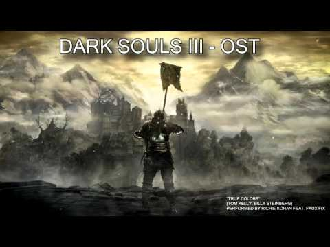Dark Souls III - Trailer SONG (True Colors of Darkness)