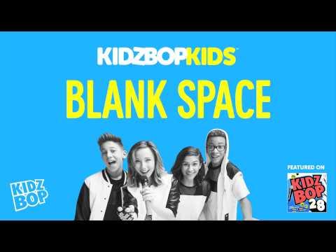 KIDZ BOP Kids - Blank Space (KIDZ BOP 28)