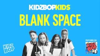 Video KIDZ BOP Kids - Blank Space (KIDZ BOP 28) download MP3, 3GP, MP4, WEBM, AVI, FLV September 2018