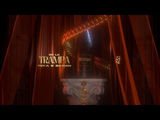 YSY A -  EN LA TRAMPA (prod. BAXIAN)