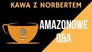Kawa z Norbertem - Amazonowe Q&A + zmiany na grupie FB