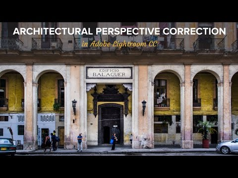 Architectural Perspective Correction in Lightroom CC