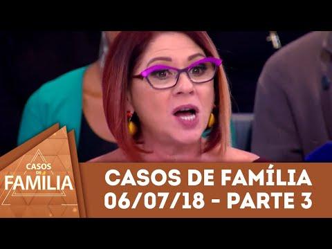 Caso Do Dia (06/07/18) - Parte 3 | Você Precisa Emagrecer... | Casos De Família