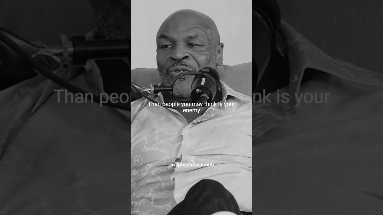 Mike Tyson - Pick Your Friends Wisely