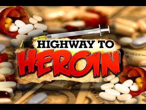 Highway to Heroin