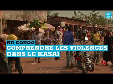 RD Congo : Comprendre les violences dans le Kasaï