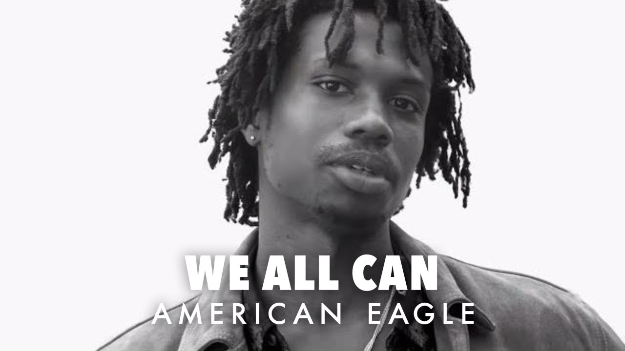 Leave People Speechless: Raury   WE ALL CAN   American Eagle