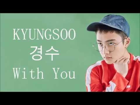 EXO (엑소) D.O. (디오) / Kyungsoo (경수) - With You (Lyrics)