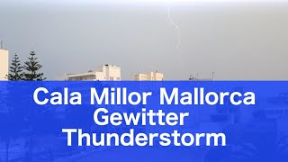 Mallorca Thunderstorm Weather Cala Millor 2018 October 8th
