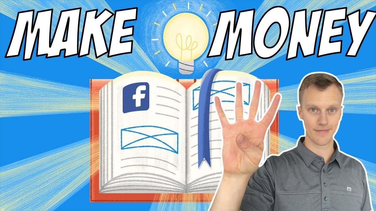 How To MAKE MONEY With Facebook Ads In 2019 (4 Steps)