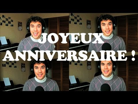 Happy Birthday (in french) - Original A cappella Multitrack Arrangement.