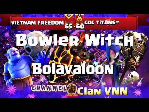VietNam FreeDom vs Coc TiTans   TH11   3 Stars War   Bolavaloon, BoWitch   ClanVNN #63