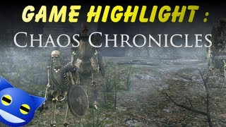 Game Highlight : Chaos Chronicles