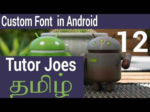 How To Use Custom Font In Android In Tamil