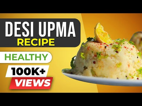 Upma – Healthy Indian Vegetarian Recipes – BeerBiceps Breakfast