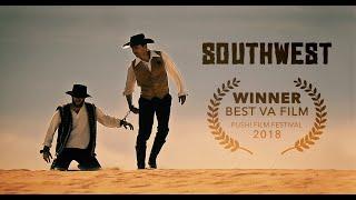 Southwest | Western Short Film
