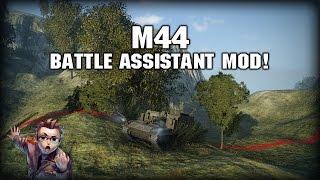 World of Tanks: M44 - Battle Assistant Mod! »»» Let's Play (Deutsch / Gameplay)
