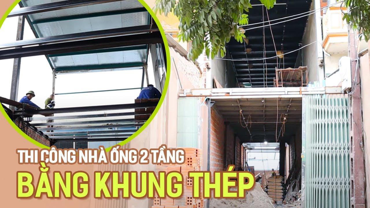 Mẫu Nhà Ống 2 Tầng Thi Công Bằng Khung Thép Cho Nhà Anh Tiệp Tại Quốc Oai Hà Nội