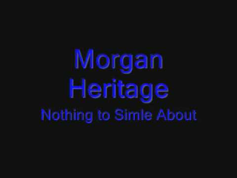 Morgan Heritage Nothing To Smile About Youtube