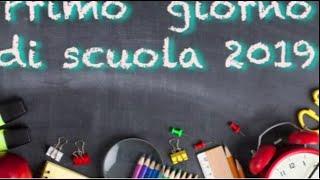 1 primo giorno di scuola 2019