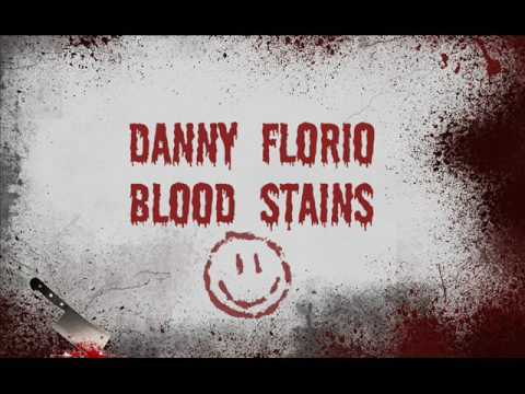 Danny Florio - Blood Stains