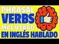 Phrasal Verbs que TIENES QUE SABER para ENTENDER EL INGLÉS HABLADO