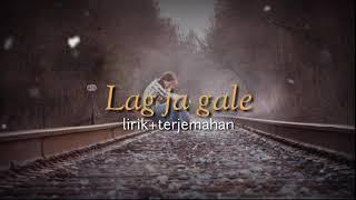 Lagu india Lag ja gale (lirik+terjemahan)