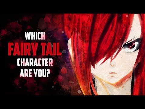 Which Fairy Tail Character Are You?