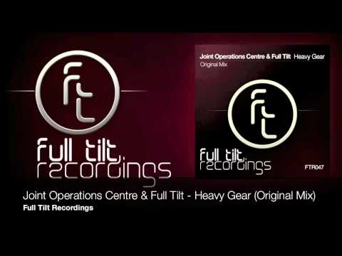 Joint Operations Centre & Full Tilt - Heavy Gear - Out Soon on Full Tilt Recordings