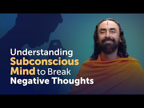 Understanding the Subconscious Mind to Break Negative thoughts and Addictons | Swami Mukundananda