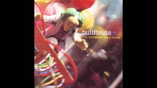 Bullitnuts - A Different Ball Game (Full Album)