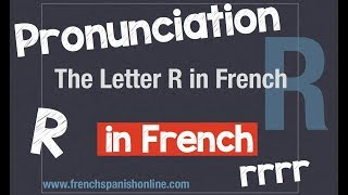 How to pronounce The Letter R in French.