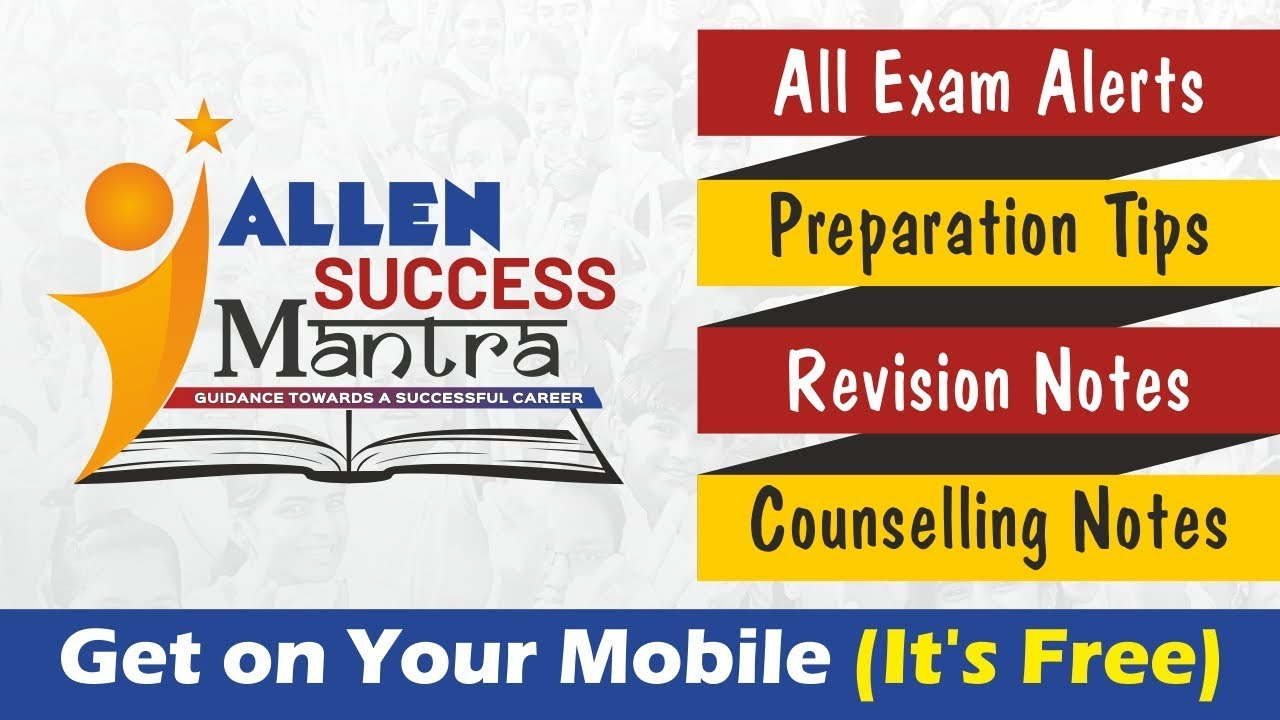ALLEN Success Mantra | Get IIT JEE, JEE Main, NEET-UG, AIIMS
