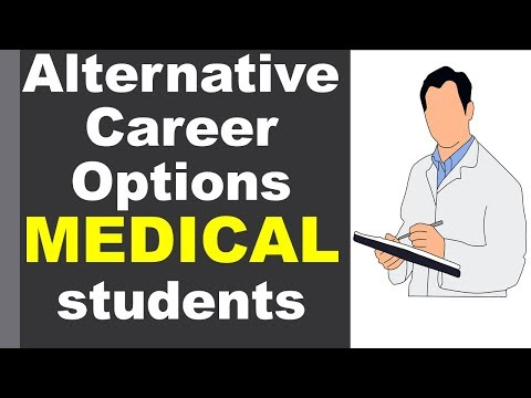 Alternative Career options for students opting for Medical stream other than  MBBS
