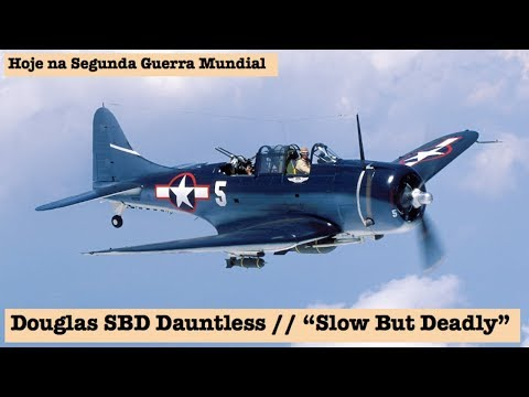 "Douglas SBD Dauntless, ""Slow But Deadly"""