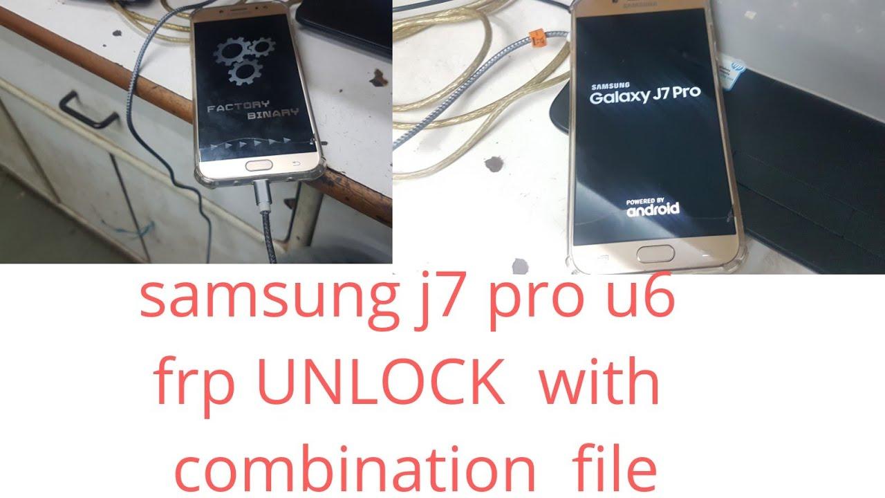 smasung j7 pro u6 frp UNLOCK with combination file