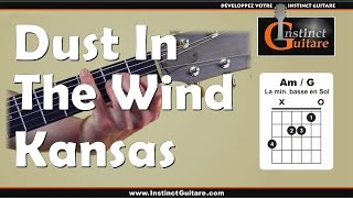 Comment jouer Dust In The Wind à la guitare ? (couplets et refrains) - Kansas