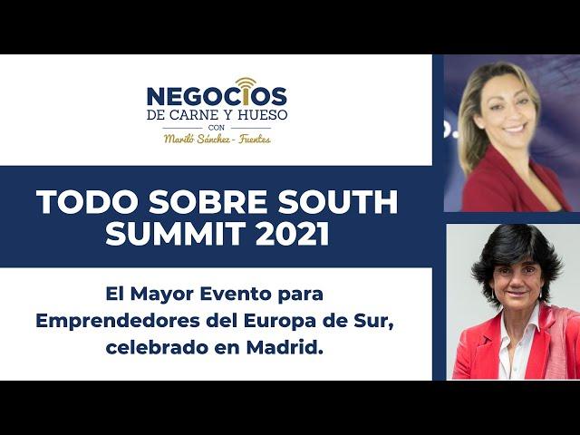 Descubre el mayor evento para emprendedores en el Sur de Europa | South Summit 2021