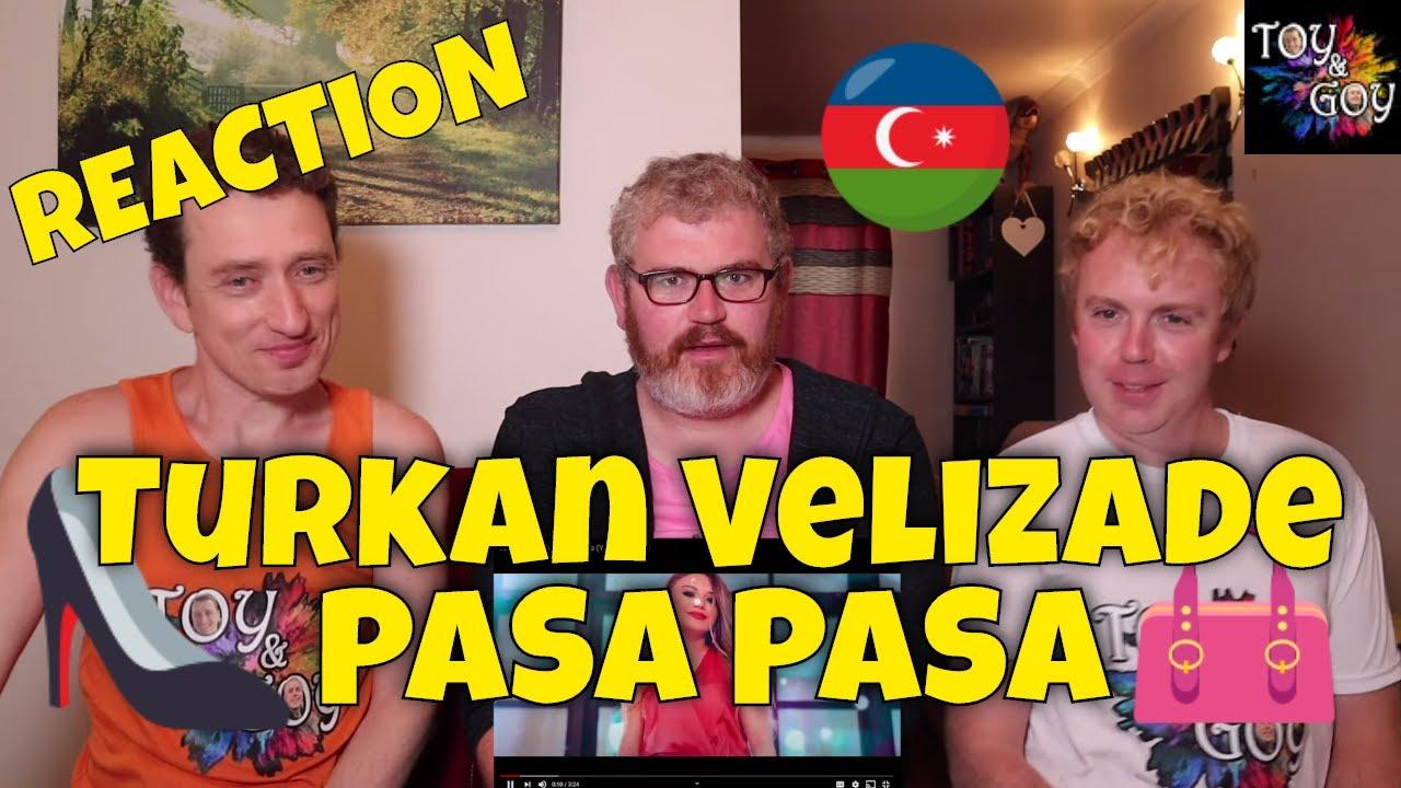 Turkan Velizade Pasa Pasa Reaction Youtube