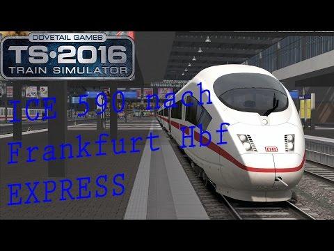 TRAIN SIMULATOR 2016 ☆ ICE 590 nach Frankfurt Hbf über Augsburg mit dem ICE 3   (60FPS) trainTeacher