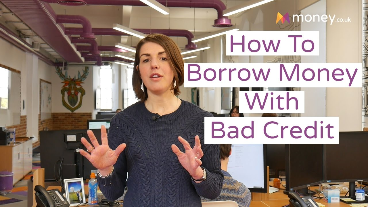Bad Credit? Here's How You Can Borrow Money - YouTube